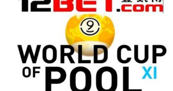 12bet world cup of pool schedule