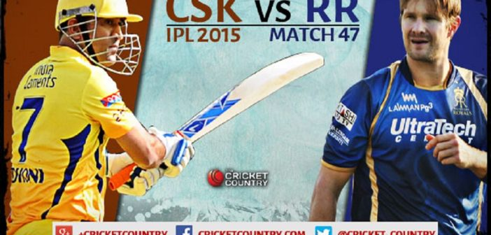 Chennai Super Kings vs Rajasthan Royals: IPL Cricket Betting Preview