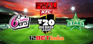 12BET-India-BBL-Finals-Prediction-Sydney-Sixers-vs-Melbourne-Stars