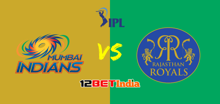 12BET Predictions IPL 2020 Match 20 Mumbai Indians Vs Rajasthan Royals