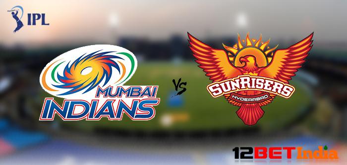 12BET Predictions Mumbai Indians vs Sunrisers Hyderabad, Indian Premier League match No 55